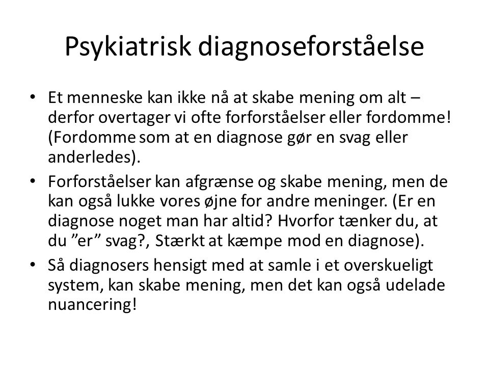 Psykiatrisk diagnoseforståelse