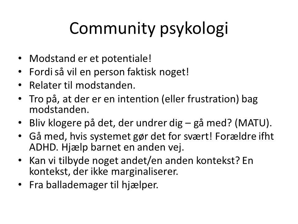 Community psykologi Modstand er et potentiale!