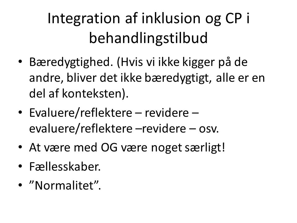 Integration af inklusion og CP i behandlingstilbud
