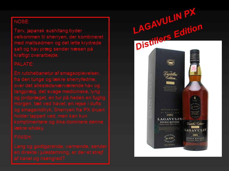 LAGAVULIN PX Distillers Edition