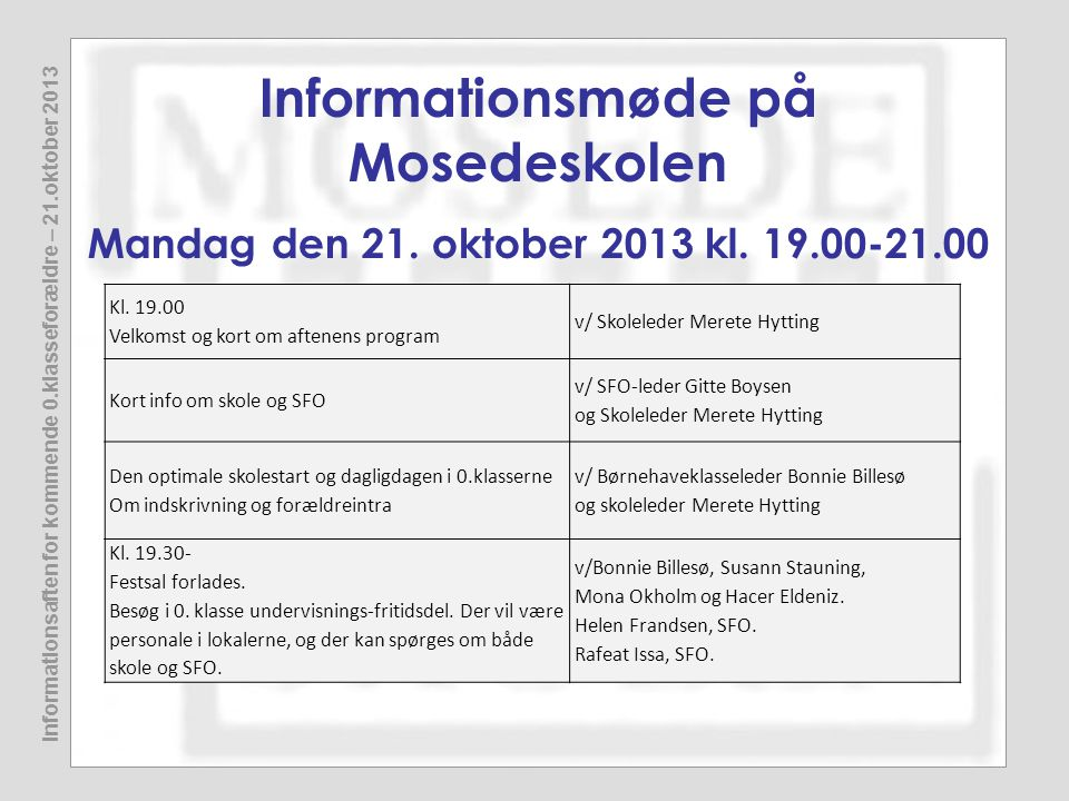 Informationsmøde på Mosedeskolen