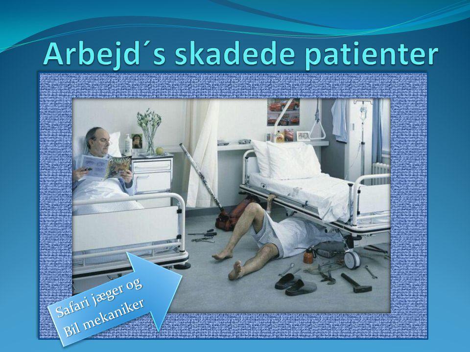 Arbejd´s skadede patienter