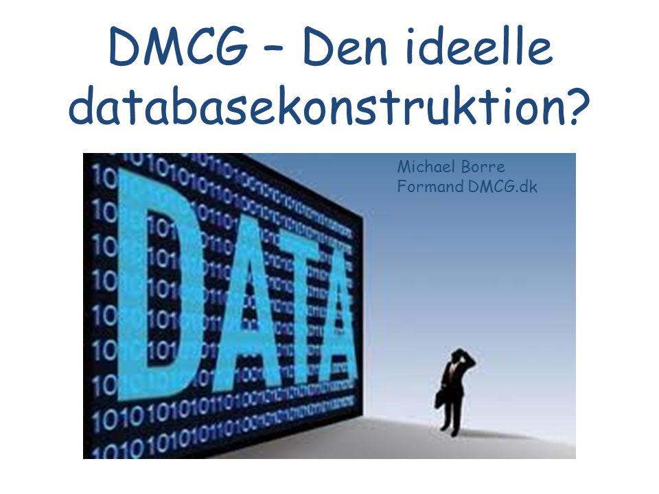 DMCG – Den ideelle databasekonstruktion