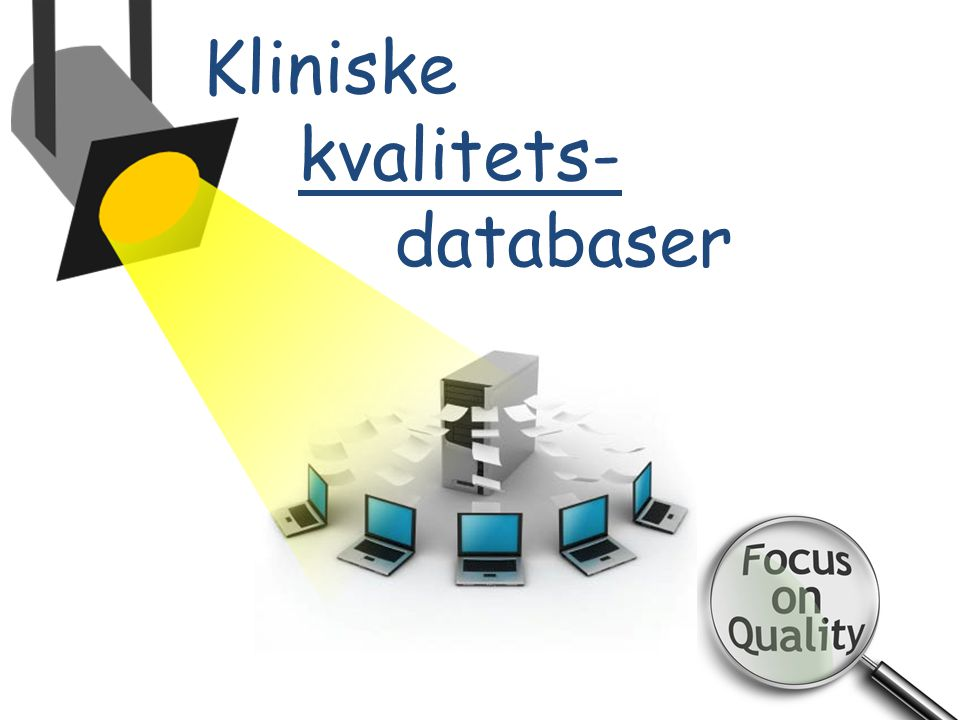 Kliniske kvalitets- databaser