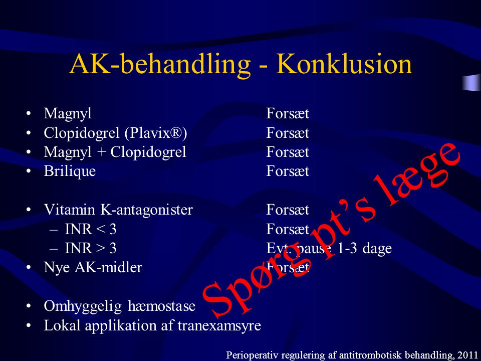 AK-behandling - Konklusion