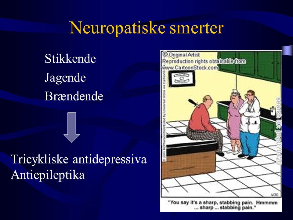 Neuropatiske smerter Stikkende Jagende Brændende