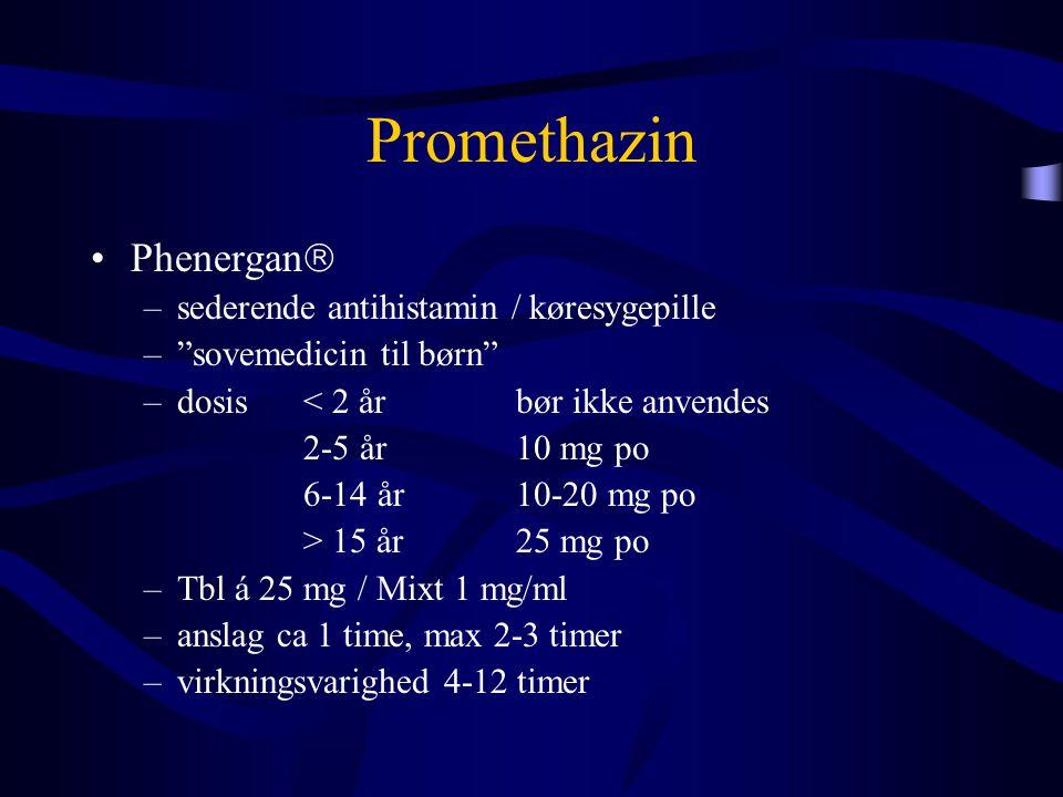 Promethazin Phenergan sederende antihistamin / køresygepille
