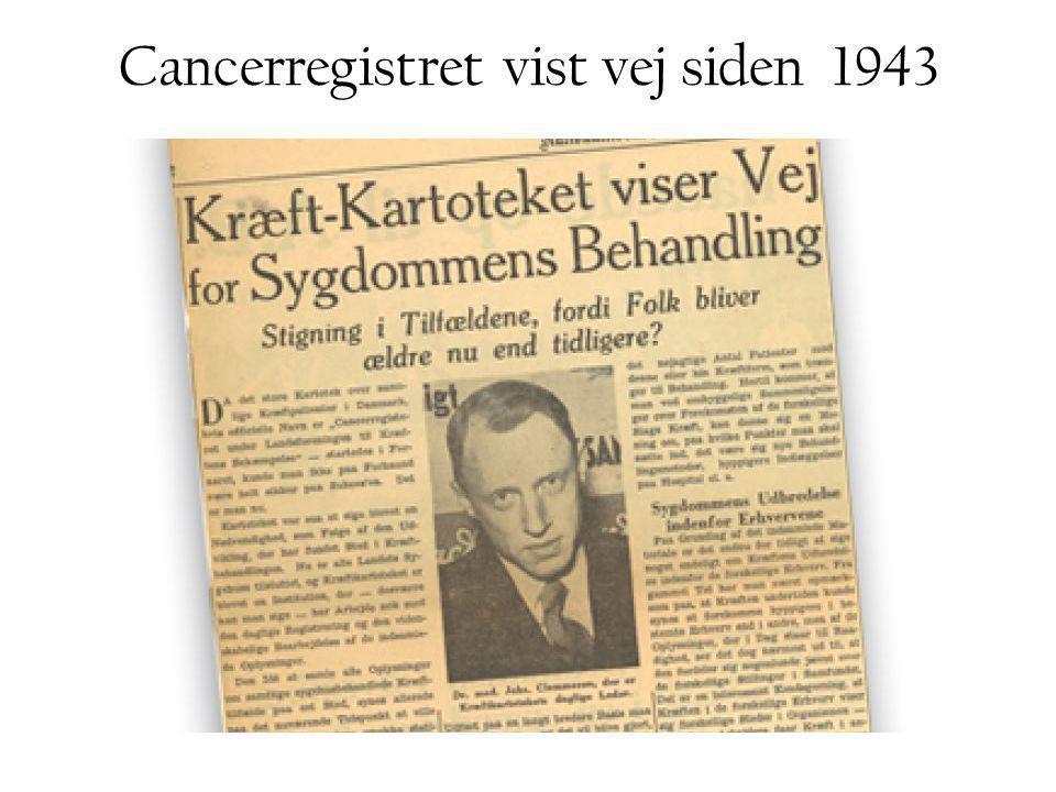 Cancerregistret vist vej siden 1943