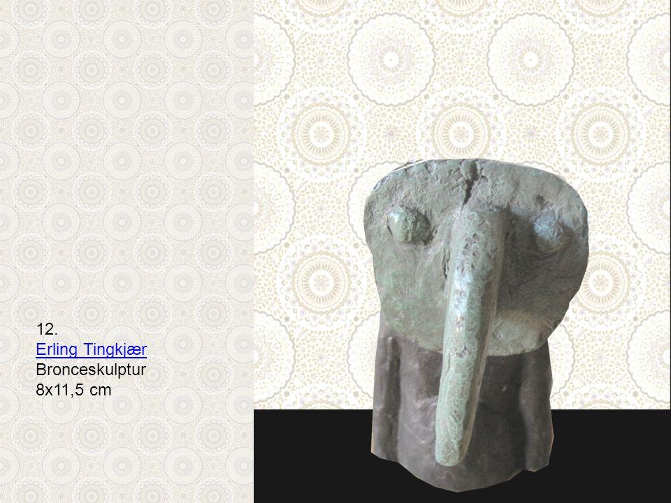 12. Erling Tingkjær Bronceskulptur 8x11,5 cm