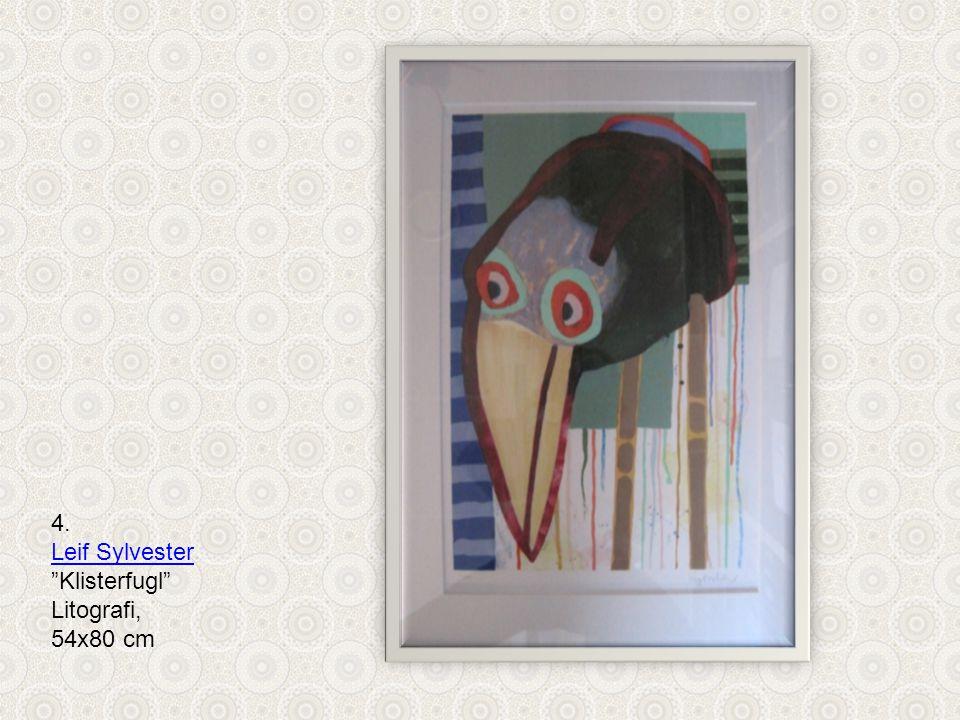 4. Leif Sylvester Klisterfugl Litografi, 54x80 cm