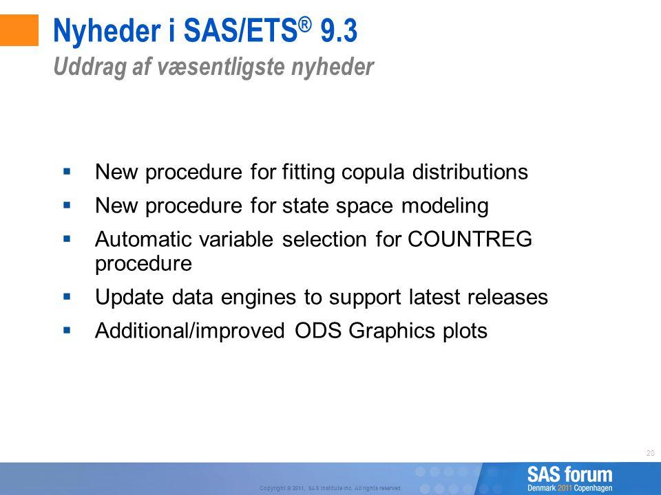 Nyheder i SAS/ETS® 9.3 Uddrag af væsentligste nyheder