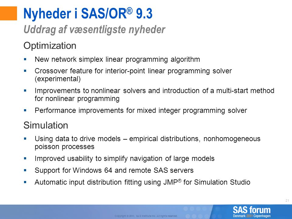 Nyheder i SAS/OR® 9.3 Uddrag af væsentligste nyheder Optimization
