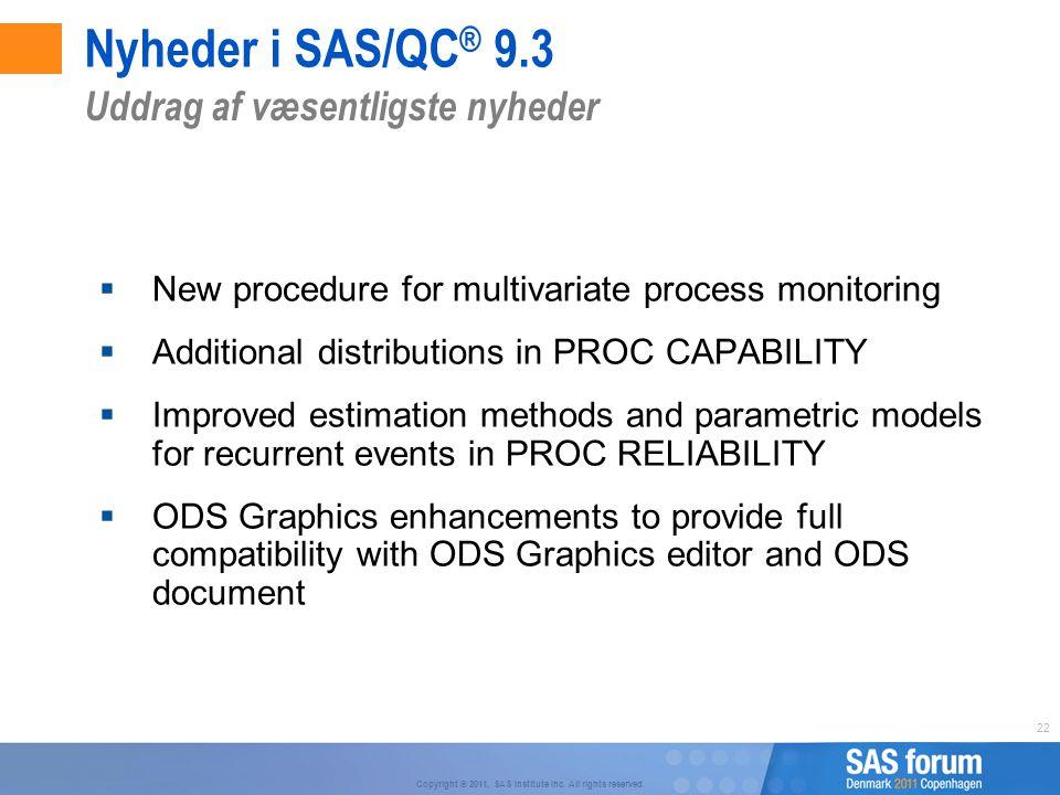 Nyheder i SAS/QC® 9.3 Uddrag af væsentligste nyheder