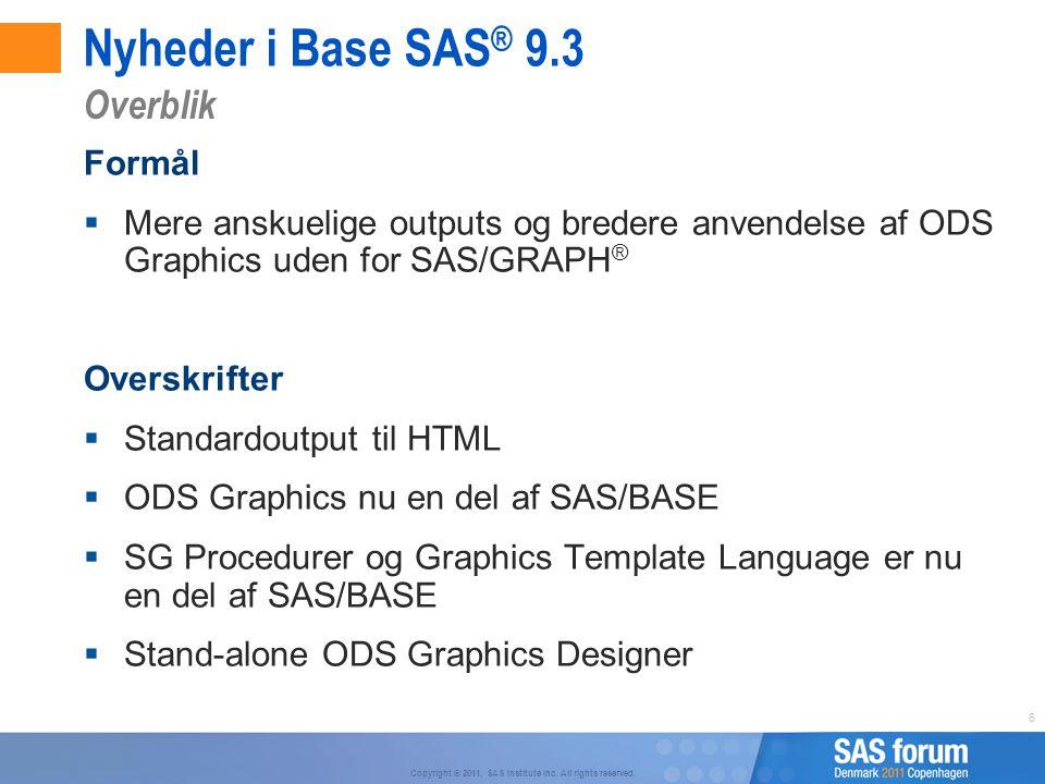 Nyheder i Base SAS® 9.3 Overblik Formål