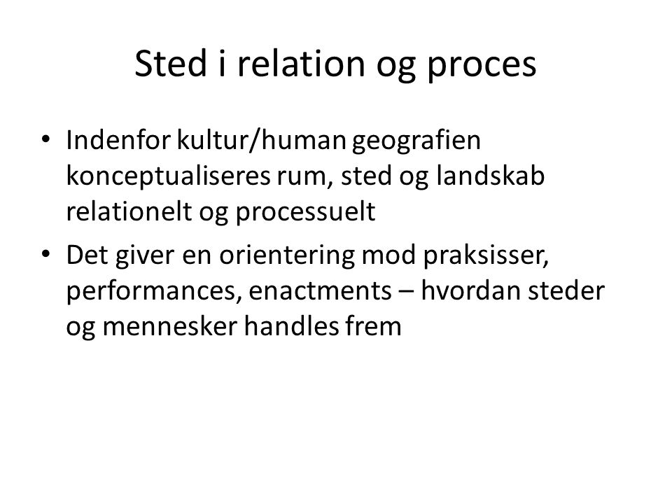 Sted i relation og proces