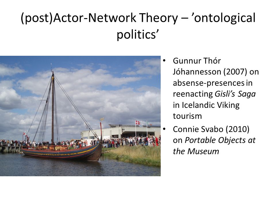 (post)Actor-Network Theory – 'ontological politics'