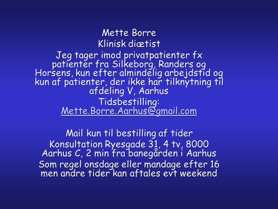 Tidsbestilling: Mette.Borre.Aarhus@gmail.com