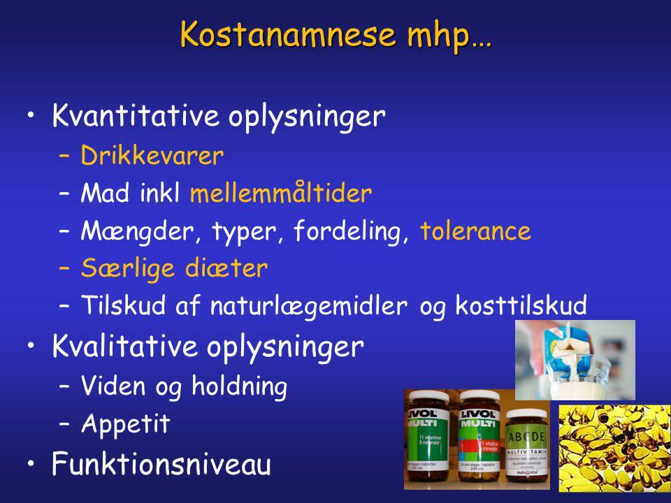Kostanamnese mhp… Kvantitative oplysninger Kvalitative oplysninger