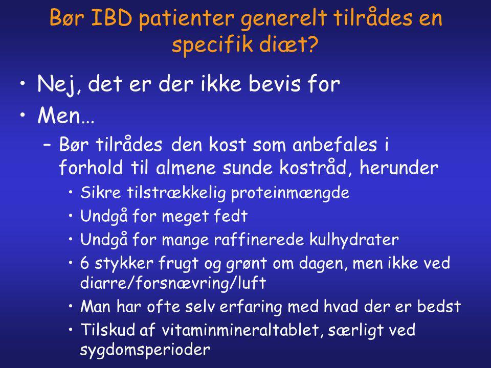 Bør IBD patienter generelt tilrådes en specifik diæt