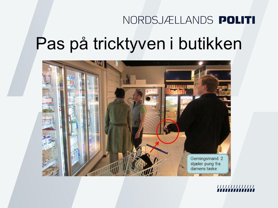 Pas på tricktyven i butikken