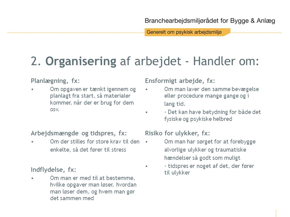 2. Organisering af arbejdet - Handler om: