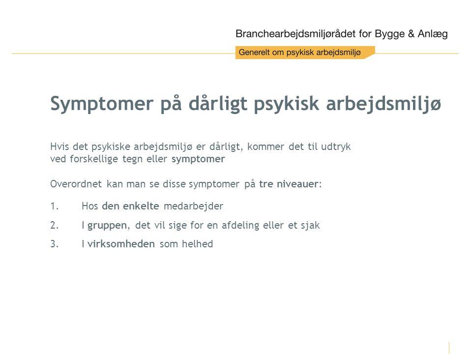 Symptomer på dårligt psykisk arbejdsmiljø