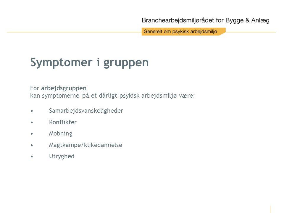 Symptomer i gruppen For arbejdsgruppen
