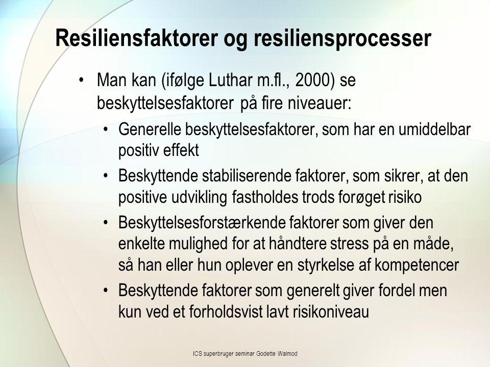 Resiliensfaktorer og resiliensprocesser