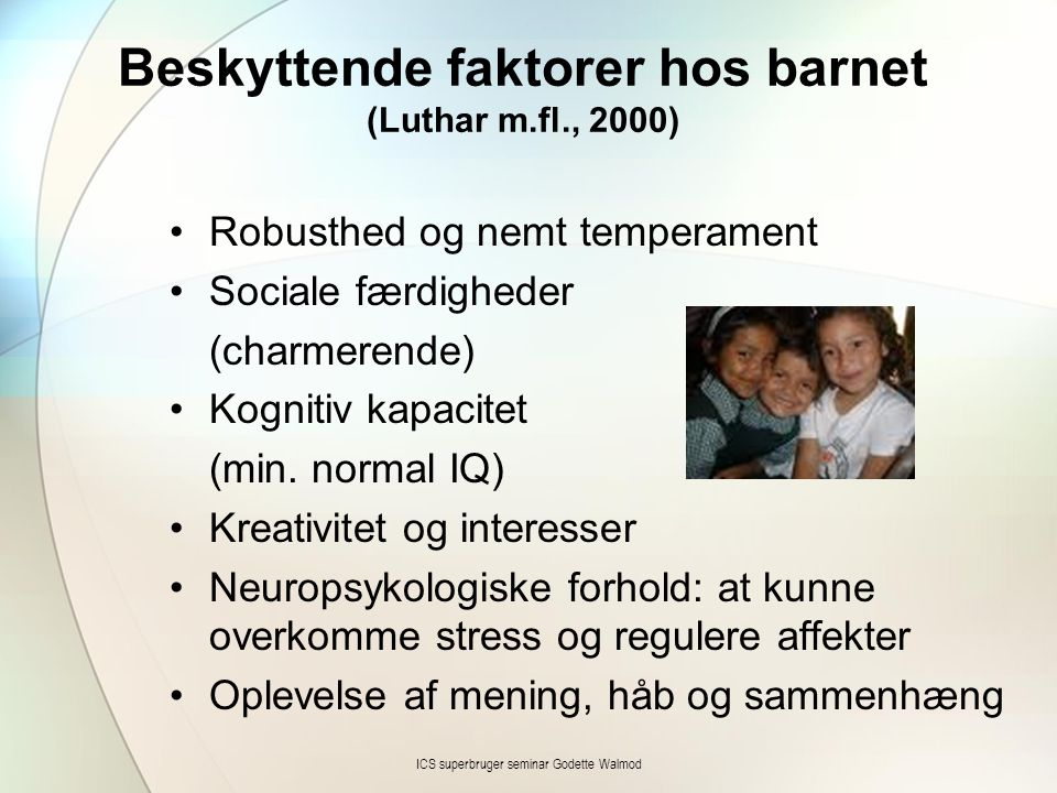 Beskyttende faktorer hos barnet (Luthar m.fl., 2000)