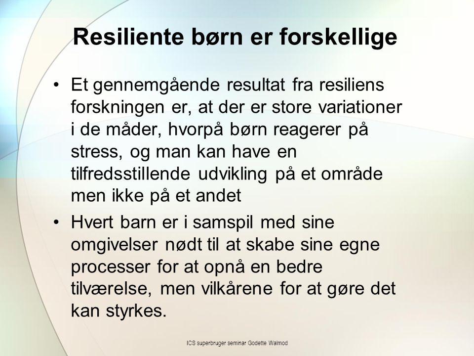 Resiliente børn er forskellige