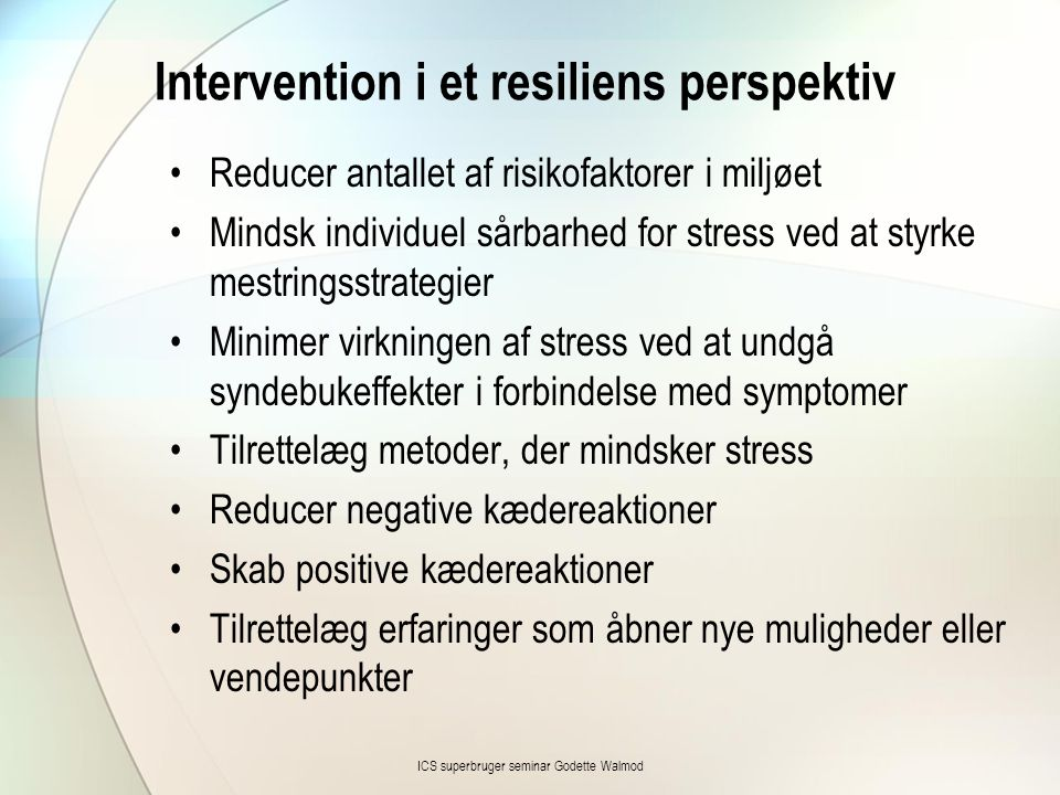 Intervention i et resiliens perspektiv