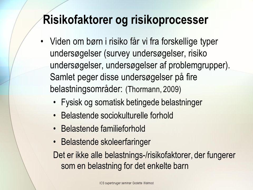 Risikofaktorer og risikoprocesser