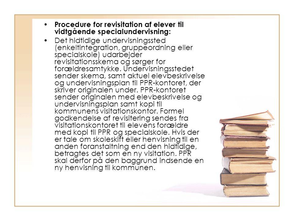 Procedure for revisitation af elever til vidtgående specialundervisning: