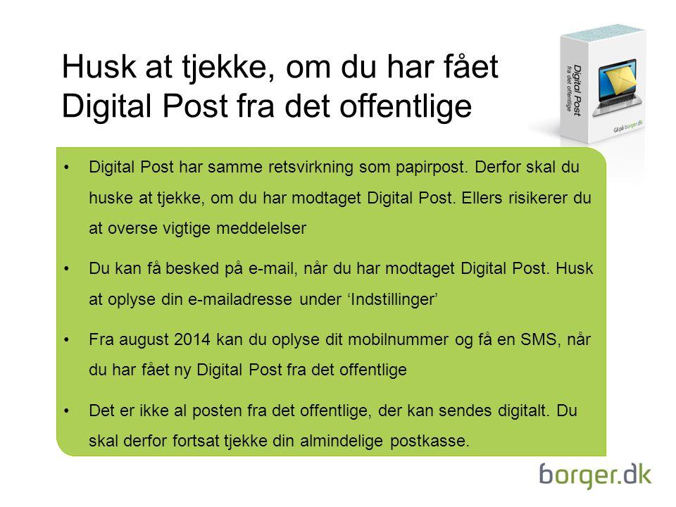Husk at tjekke, om du har fået Digital Post fra det offentlige