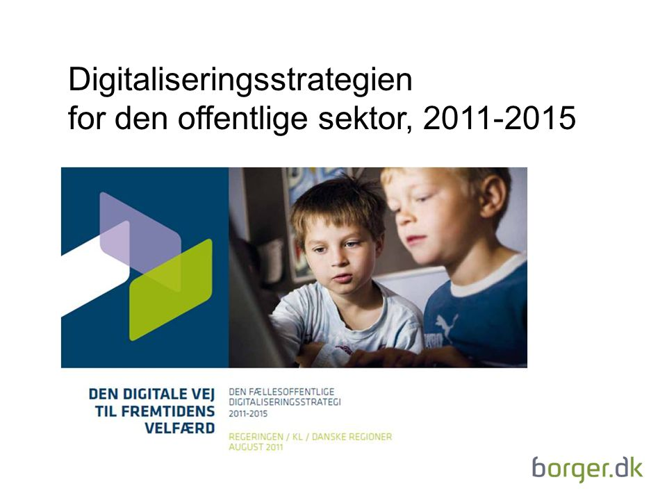Digitaliseringsstrategien for den offentlige sektor, 2011-2015