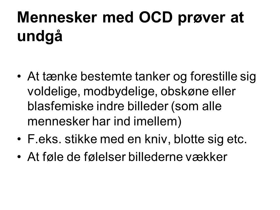 Mennesker med OCD prøver at undgå