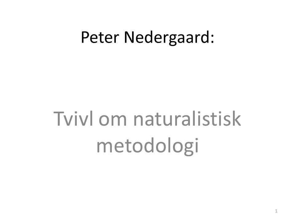 Tvivl om naturalistisk metodologi