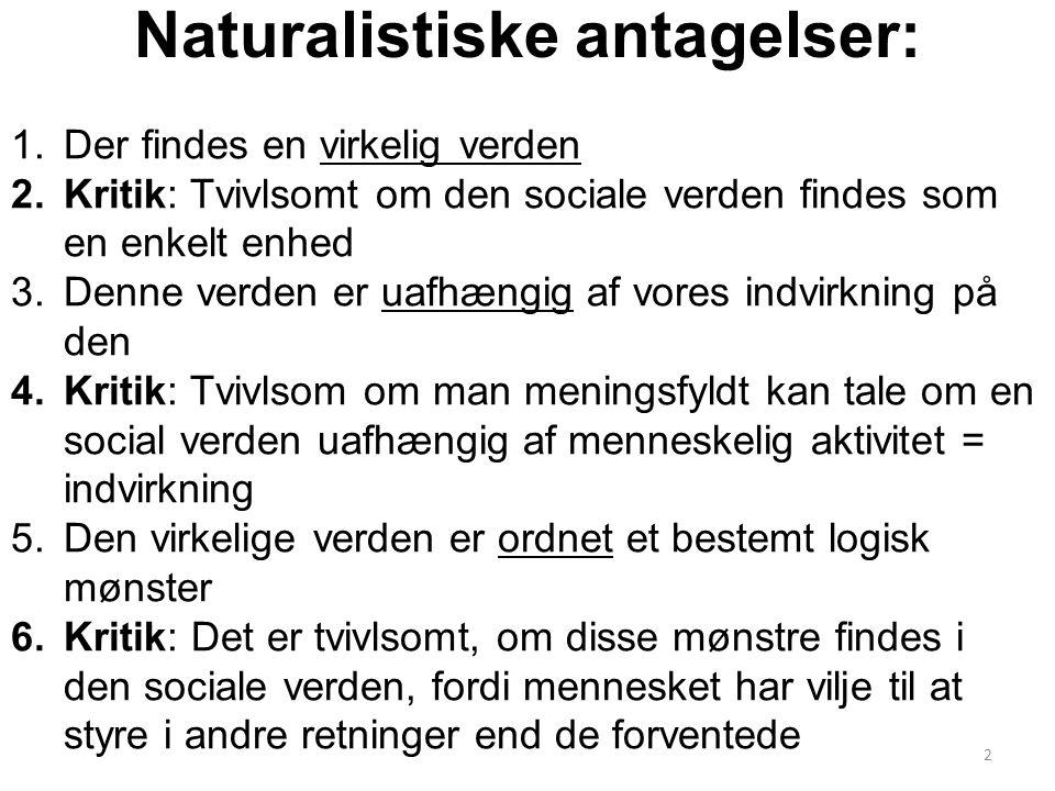 Naturalistiske antagelser: