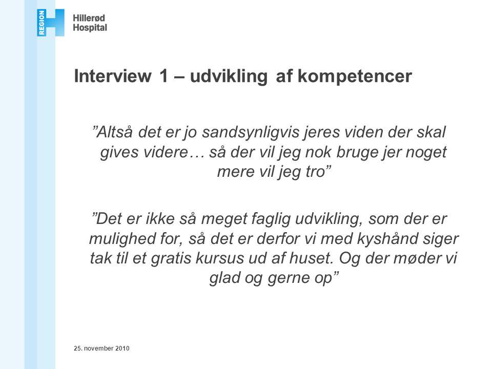 Interview 1 – udvikling af kompetencer