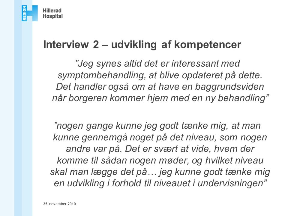 Interview 2 – udvikling af kompetencer