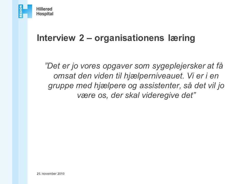 Interview 2 – organisationens læring