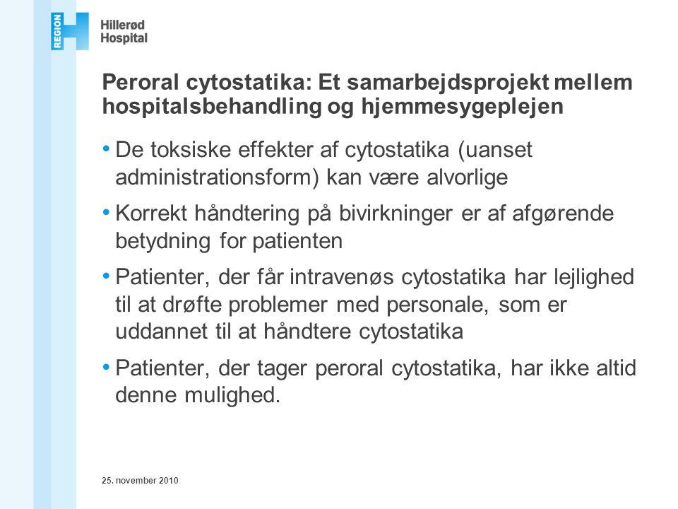 Peroral cytostatika: Et samarbejdsprojekt mellem hospitalsbehandling og hjemmesygeplejen