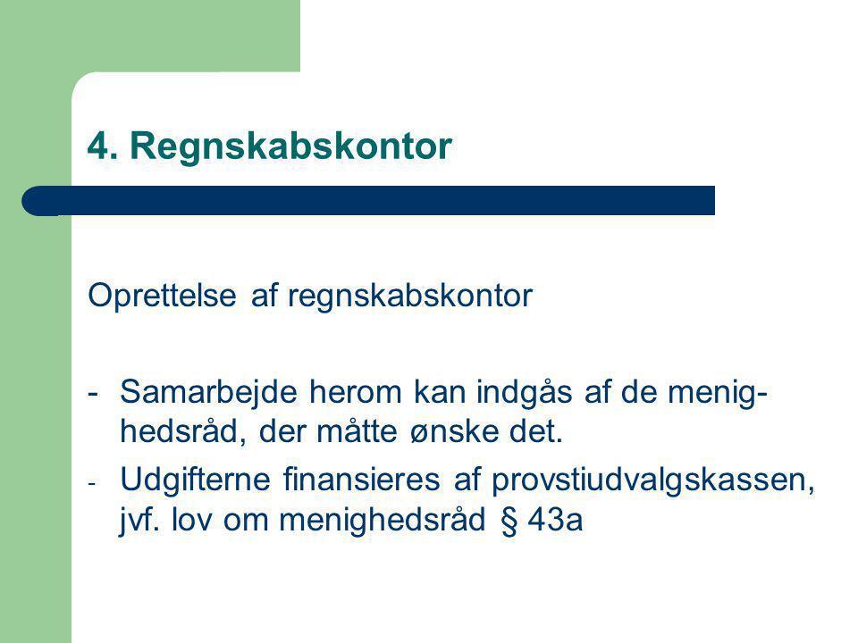 4. Regnskabskontor Oprettelse af regnskabskontor