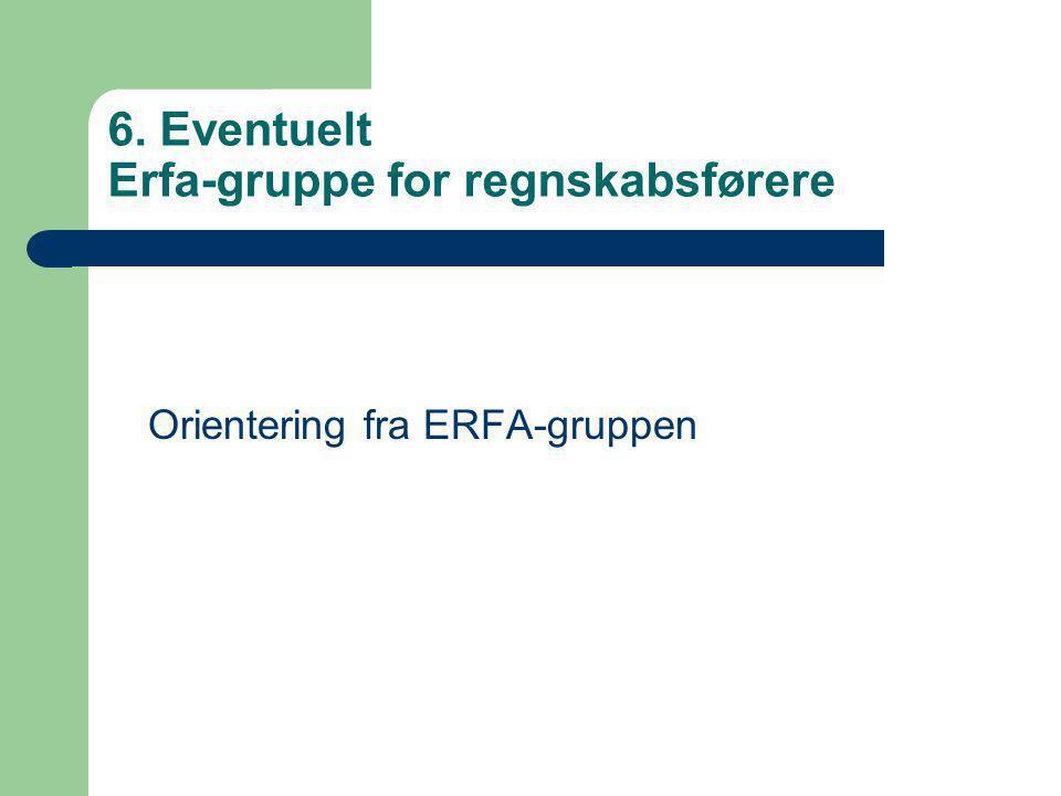 6. Eventuelt Erfa-gruppe for regnskabsførere