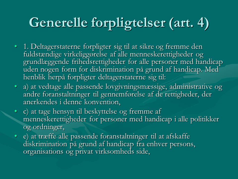 Generelle forpligtelser (art. 4)