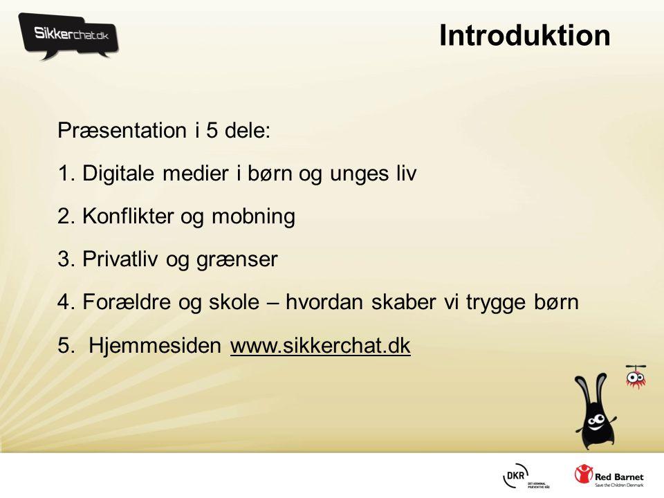Introduktion Præsentation i 5 dele: