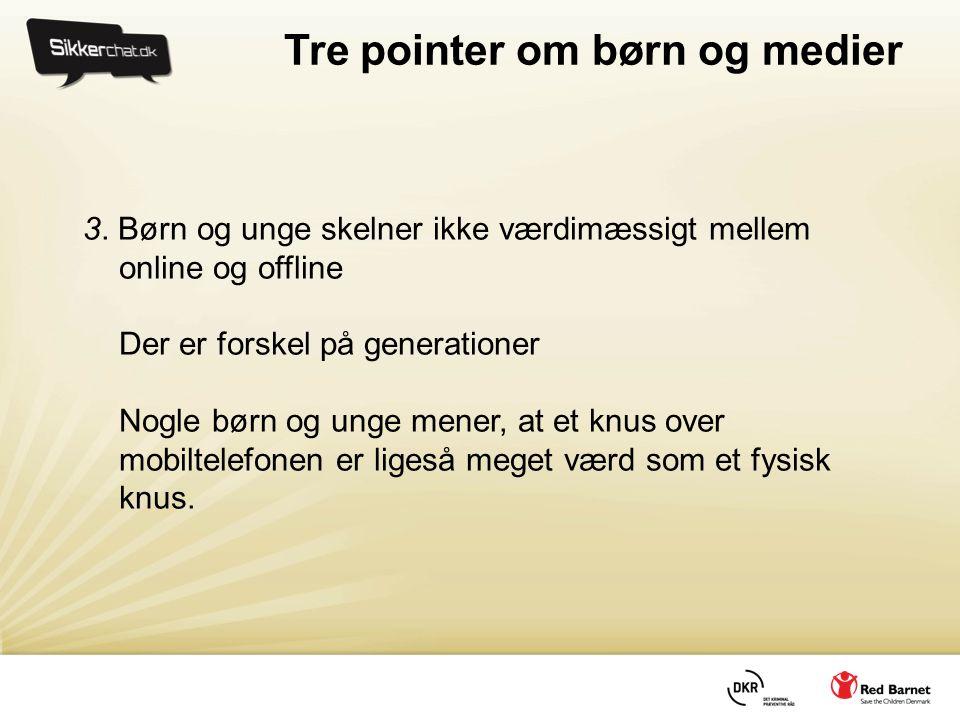 Tre pointer om børn og medier