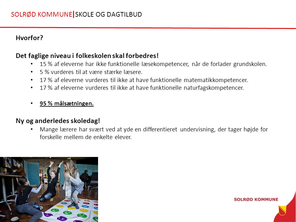 SOLRØD KOMMUNE SKOLE OG DAGTILBUD