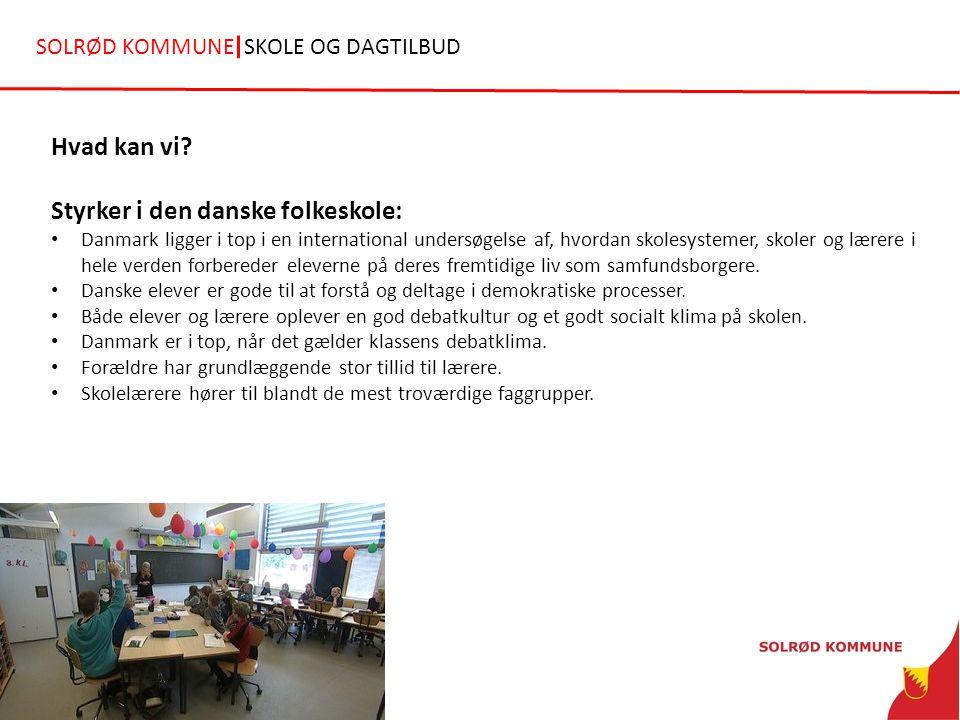 Styrker i den danske folkeskole: