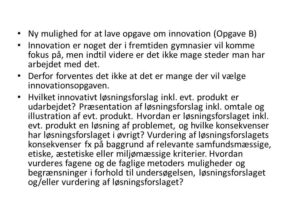 Ny mulighed for at lave opgave om innovation (Opgave B)
